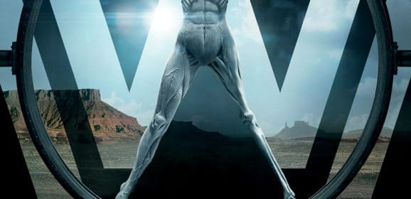Westworld – Your New TV Obsession